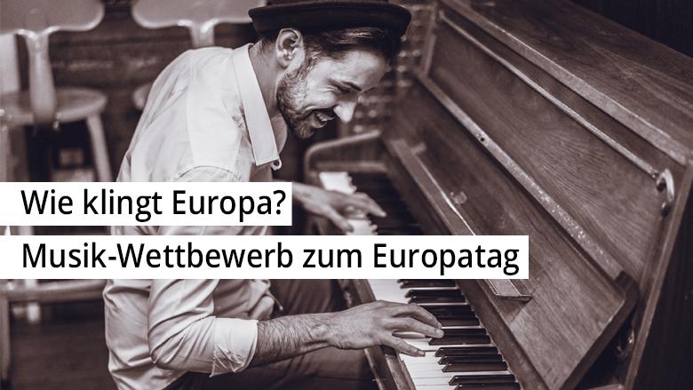 Musik-Wettbewerb - Wie klingt Europa?