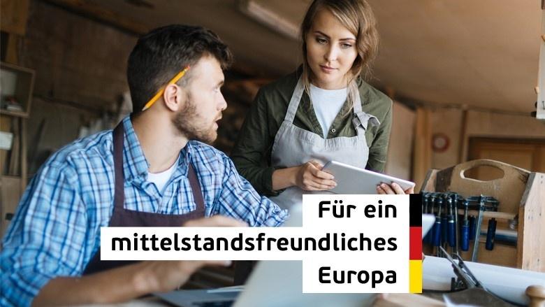 Für ein mittelstandsfreundliches Europa
