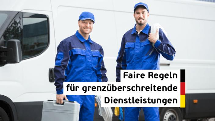 Dienstleistungsrichtlinie: Faire Regeln für grenzüberschreitende Dienstleistungen