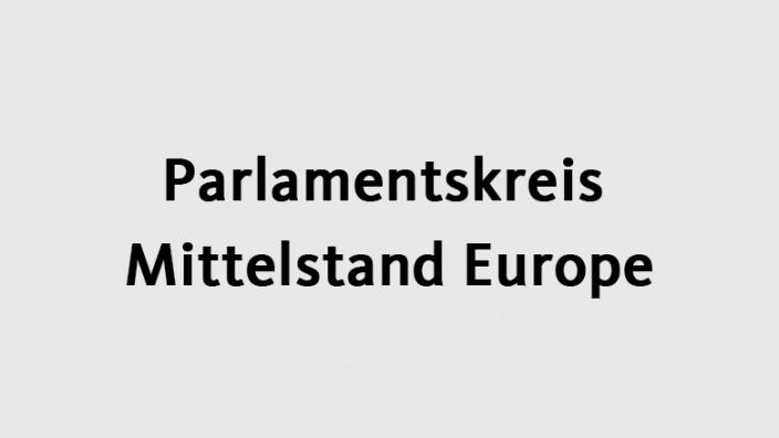 Parlamentskreis Mittelstand Europe