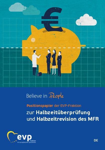 Positionspapier der EVP-Fraktion zur Halbzeitüberprüfung und Halbzeitrevision des MFR