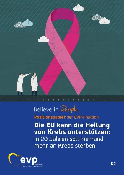Die EU kann die Heilung von Krebs unterstützen: In 20 Jahren soll niemand mehr an Krebs sterben