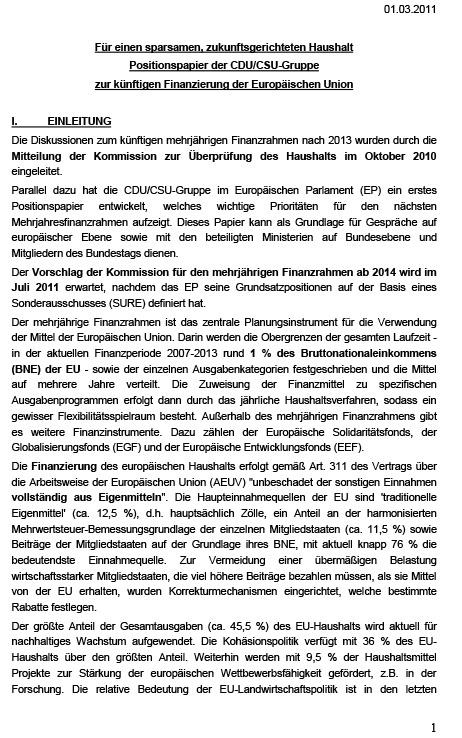 Für einen sparsamen, zukunftsgerichteten Haushalt Positionspapier der CDU/CSU-Gruppe zur künftigen Finanzierung der Europäischen Union